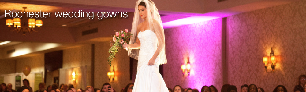 see the most beautiful wedding gowns from Rochester, NY's leading bridal shops
